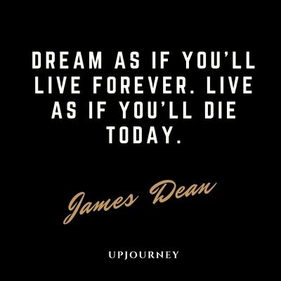 james-dean-life-quotes-dream-live-forever.jpg