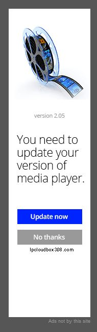 """Remove """"You need to update your version of media player"""" virus"""