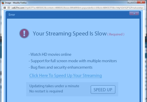 Your Streaming Speed Is Slow pop-up virus