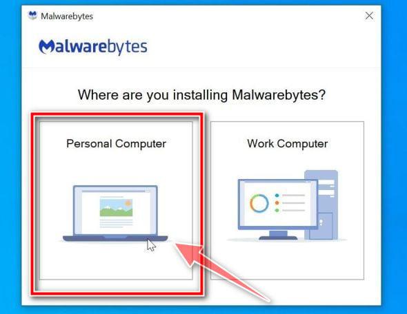 Malwarebytes setup: Click on Personal Computer step 1