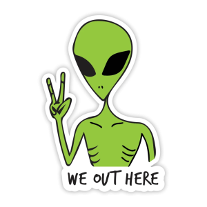 WE_OUT_HERE_1024x1024.png