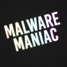 Malware Maniac